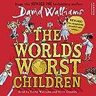 The World's Worst Children Audiobook by David Walliams Narrated by David Walliams, Nitin Ganatra