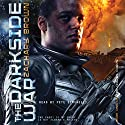 The Darkside War (       UNABRIDGED) by Zachary Brown Narrated by Pete Simonelli