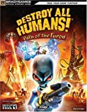 Destroy All Humans! Path of the Furon Official Strategy Guide (Official Strategy Guides (Bradygames))