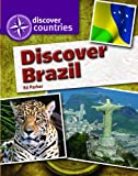 Discover Brazil (Discover Countries) (1615322906) by Parker, Ed