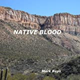 Native Blood (Small Town Sheriff With Big Time Trouble)
