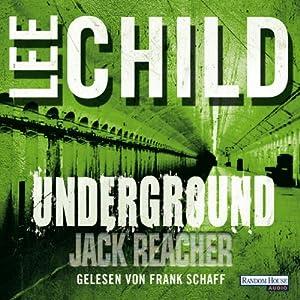 Underground (Jack Reacher 13) Hörbuch