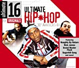 echange, troc Various - Ultimate 16: Ultimate Hip Hop 30th Anniversary