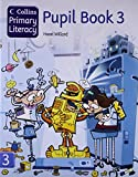 Collins Primary Literacy. Pupil Book 3