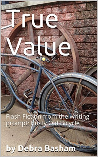 true-value-flash-fiction-from-the-writing-prompt-rusty-old-bicycle-english-edition