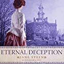 Eternal Deception: The House of Closed Doors, Book 2 Audiobook by Jane Steen Narrated by Elizabeth Klett