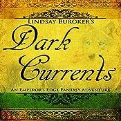 Dark Currents: The Emperor's Edge, Book 2 | Lindsay Buroker
