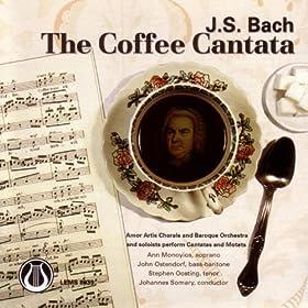 "J.S.Bach- Cantata #211 ""Schweigt stille plaudert nicht"""