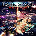 Revenge: Dark Space, Book 4 Audiobook by Jasper T. Scott Narrated by William Dufris