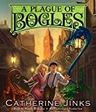 Catherine Jinks A Plague of Bogles (How to Catch a Bogle)