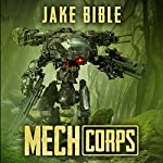 Mech Corps | Jake Bible
