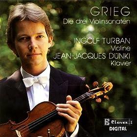 Grieg: The Three Violin Sonatas