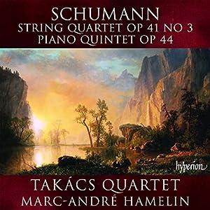 Schumann: String Quartet Op. 41, No. 3; Piano Quintet