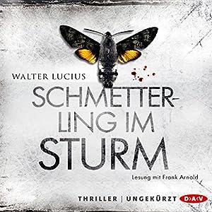 Schmetterling im Sturm Hörbuch
