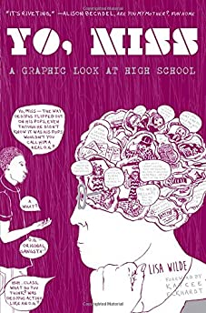 Yo Miss: A Graphic Look At High School