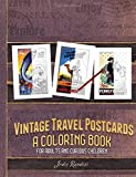 img - for Vintage Travel Postcards Coloring Book: For Adults and Curious Children (Vintage Vibes) (Volume 1) book / textbook / text book