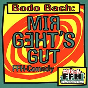 Bodo Bach - Mir Geht's Gut - Amazon.com Music