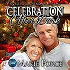Celebration After Dark: A Gansett Island Holiday Novella: McCarthys of Gansett Island Series, Book 14 (       ungekürzt) von Marie Force Gesprochen von: Joan Delaware