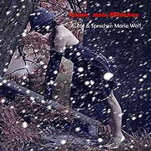 Komm, mein Mädchen Hörbuch von Maria Wolf Gesprochen von: Maria Wolf
