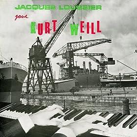 Jacques Loussier Joue Kurt Weill (Remastered)