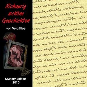 Schaurig schöne Geschichten - Mystery-Edition 2010 Hörbuch