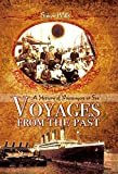 Voyages from the Past: A History of Passengers at Sea