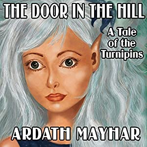 The Door in the Hill: A Tale of the Turnipins Audiobook
