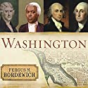 Washington: The Making of the American Capital Audiobook by Fergus M. Bordewich Narrated by Richard Allen