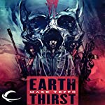 Earth Thirst: The Arcadian Conflict, Book 1 | Mark Teppo