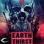 Earth Thirst: The Arcadian Conflict, Book 1 | [Mark Teppo]