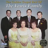 The Golden Gospel Best of The Lewis Family