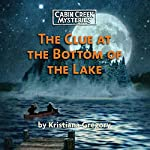 The Clue at the Bottom of the Lake | Kristiana Gregory