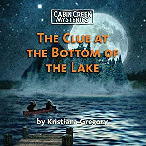 The Clue at the Bottom of the Lake Audiobook