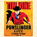 Tim Vine: Punslinger  by Tim Vine