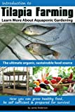 Tilapia Farming - Learn More About Aquaponic Gardening