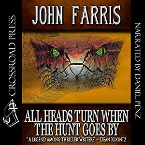 All Heads Turn When the Hunt Goes By Audiobook
