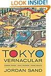 Tokyo Vernacular: Common Spaces, Loca...