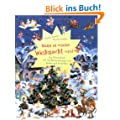 Wenn es wieder Weihnacht wird: Ein Wimmelbuch mit 150 �berraschungen zum Suchen und Entdecken