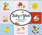 Stickerbuch - BabyGl�ck: 300 fr�hlich...