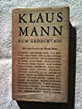img - for Klaus Mann zum Ged chtnis FIRST EDITION [In memoriam Klaus Mann] [contributions in German, Italian and English languages] Gedaechtnis book / textbook / text book