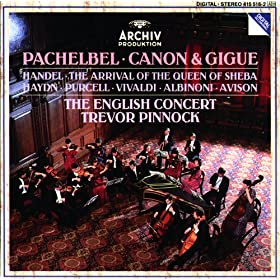 Pachelbel: Canon and Gigue in D major - 1. Canon