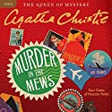Murder in the Mews: Four Cases of Hercule Poirot (       UNABRIDGED) by Agatha Christie Narrated by Nigel Hawthorne