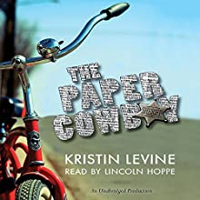 The Paper Cowboy (       UNABRIDGED) by Kristin Levine Narrated by Lincoln Hoppe