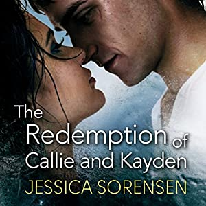 The Redemption of Callie and Kayden Hörbuch