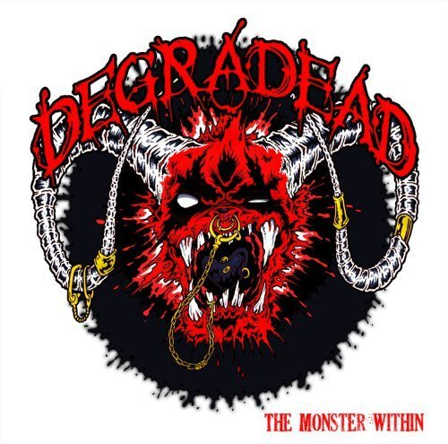 The Monster Within by Degradead (2013-10-08)