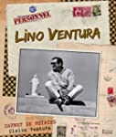 LINO VENTURA, CARNET DE VOYAGES