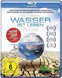 Wasser ist Leben - Flow [Blu-ray]