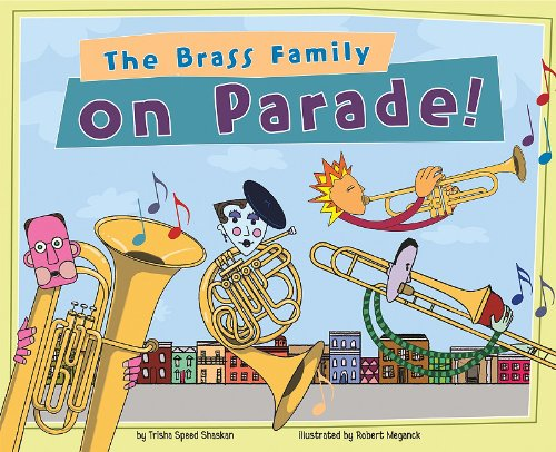 The Brass Family on Parade! (Musical Families)