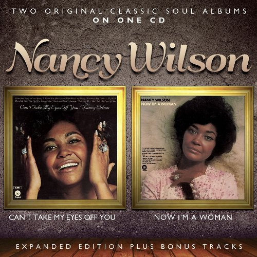 Nancy Wilson - Can't Take My Eyes Off You / Now I'm a Woman
