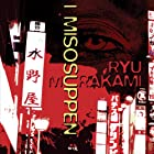 I misosuppen Audiobook by Ruy Murakami, Mette Holm (translator) Narrated by Thomas Gulstad